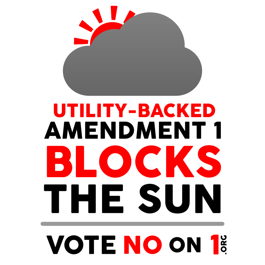 Amendment 1, which prohibits third party ownership of solar, is funded by Florida's big utilities to protect their monopoly markets and limit customer-owned solar. Source: Floridians for Solar Choice